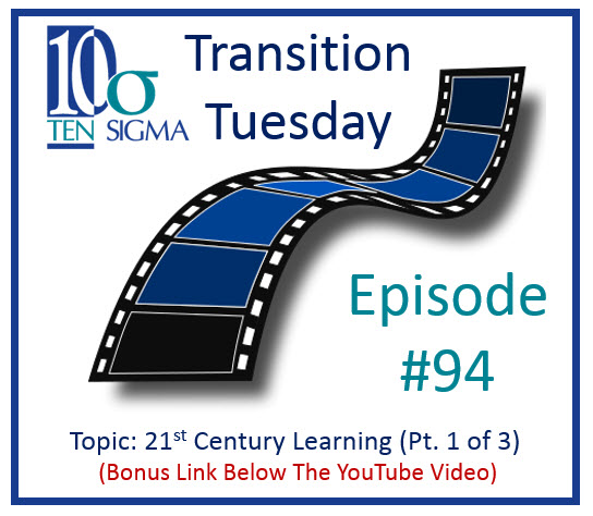 21st century learning framework in Episode 94 of Transition Tuesday replay