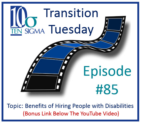 Benefits of Hiring People with Disabilities in Episode 85 of Transition Tuesday