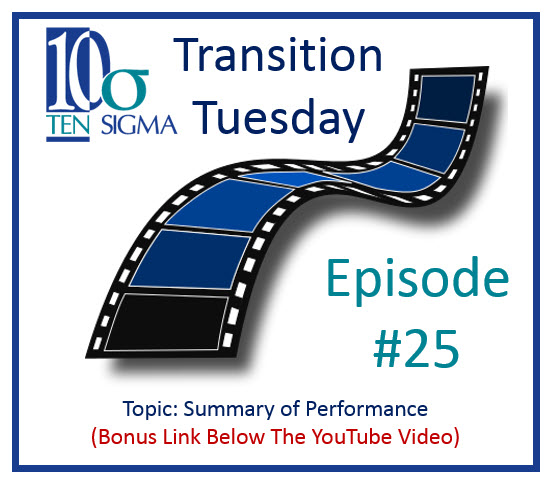 Episode 25 Transition Tuesday Summary of Performance