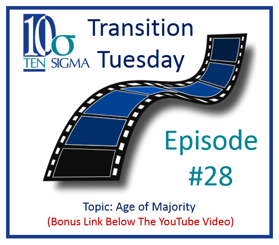 Episode 28 of Transition Tuesday Age of Majority