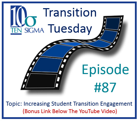 Increasing Student Self Advocacy and Transition Engagement Episode 87 of Transition Tuesday
