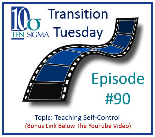 Teaching Self-Control to Kids Episode in 90 Transition Tuesday