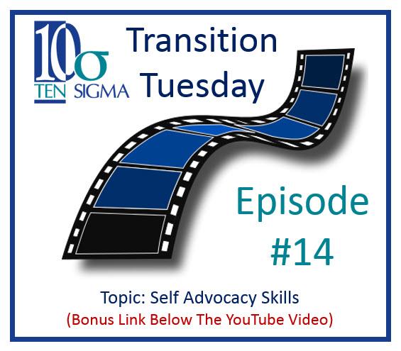 Ten Sigma Self Advocacy Skills