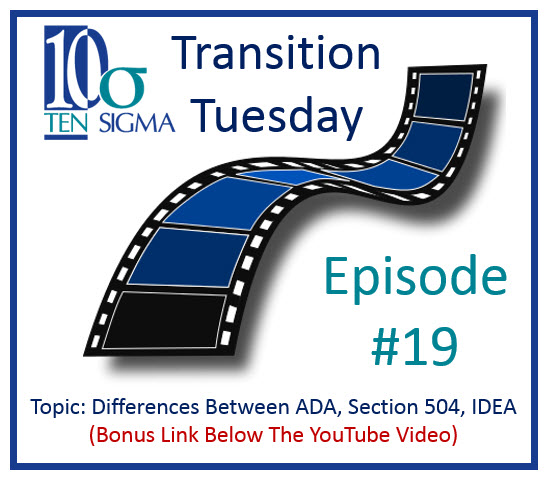 Transition Tuesday Episode 19 ADA Section 504 and IDEA
