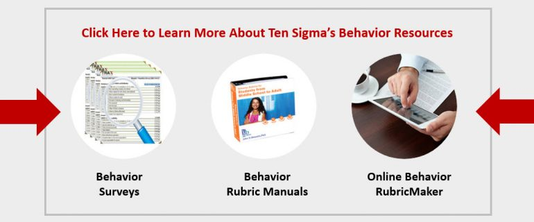 Ten Sigma Rubrics and Surveys to Improve Classroom Behavior 2