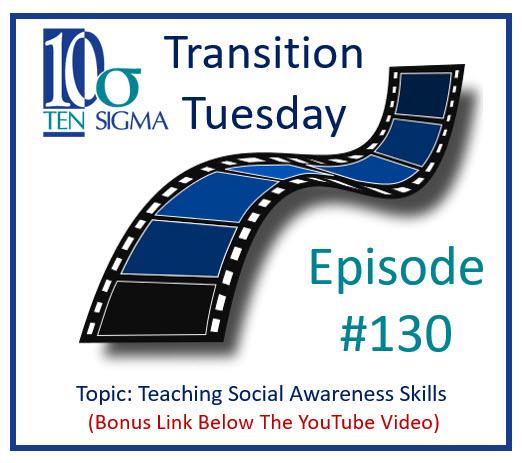 Teaching Social Awarenes Skills Episode 130 Transition Tuesday